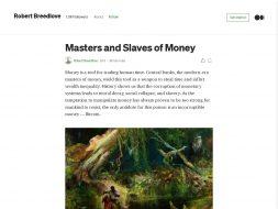 Masters & Slaves of Money